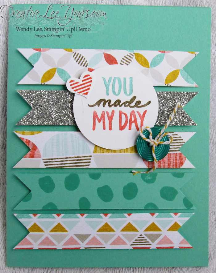Best Day Ever by Wendy Lee, #creativeleeyours, Stampin' Up!, #SAB2015