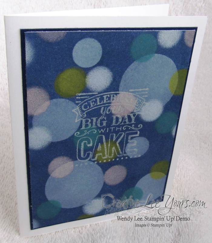 Big Day Bokeh Birthday by Wendy Lee, #creativeleeyours, Stampin' Up!, #SAB2015