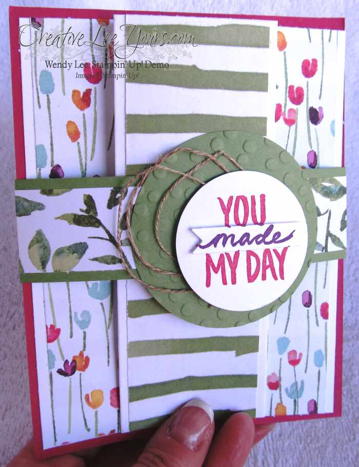 You Made My Day Painted Blooms by Wendy Lee, #creativeleeyours, Stampin' Up!, Card