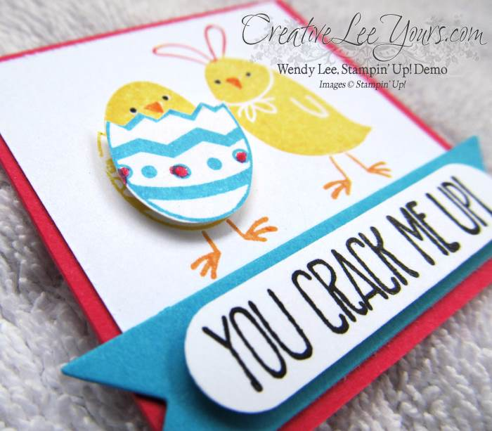 You Crack Me Up by Wendy Lee, #creativeleeyours, Stampin' Up!, For Peeps Sake Stamp Set, #leadership2015