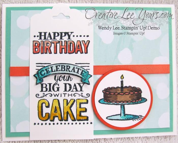 Celebrate with Cake by Belinda Rodgers, #creativeleeyours, Stampin' Up!, #SAB2015, Big Day stamp set, birthday card