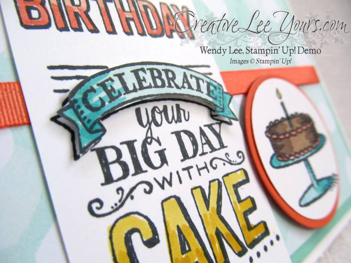 Celebrate with Cake by Belinda Rodgers, #creativeleeyours, Stampin' Up!, #SAB2015, Big Day stamp set, birthday card
