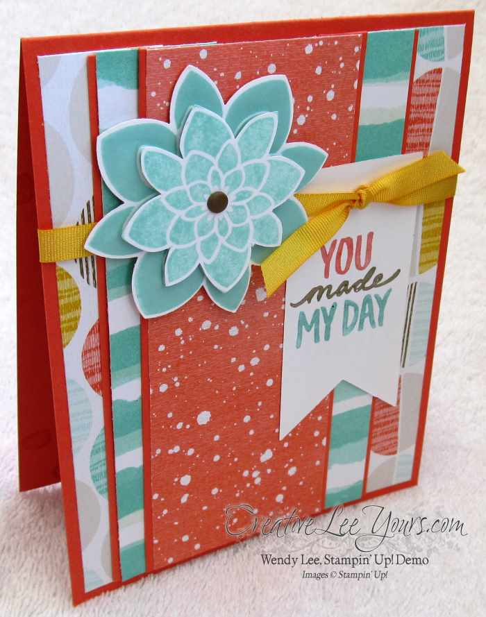 You Made My Day by Wendy Lee, #creativeleeyours, Stampin' Up!, #SAB2015, February FMN class