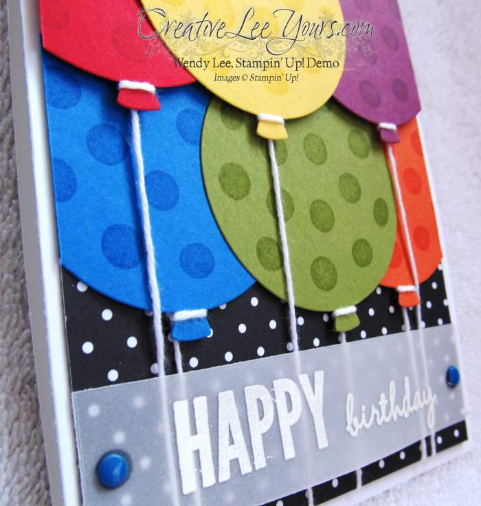 Happy Birthday Balloons by Wendy Lee, #creativeleeyours, Stampin' Up!, Celebrate Today, March 2015 FMN Class