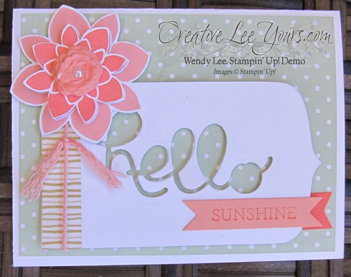 Hello Sunshine by Wendy Lee, Crazy About You, #creativeleeyours, Stampin' Up!