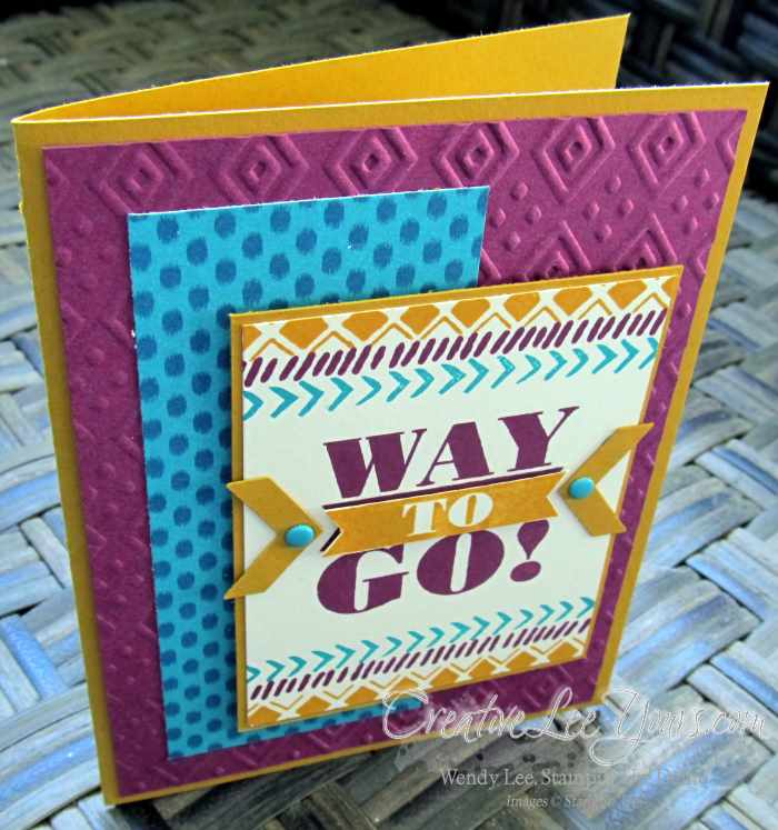 Way To Go Bohemian card by Wendy Lee, #creativeleeyours, Stampin' Up!, Bravo stsamp set, Bohemian borders stamp set