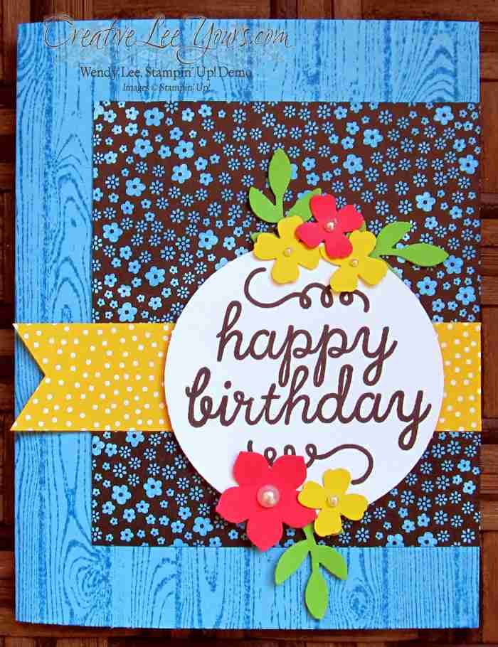 Happy Birthday Card by Wendy Lee, #creativeleeyours, Stampin' Up!, May 2015 Paper Pumpkin Birthday Bundle, June 2015 FMN bonus card
