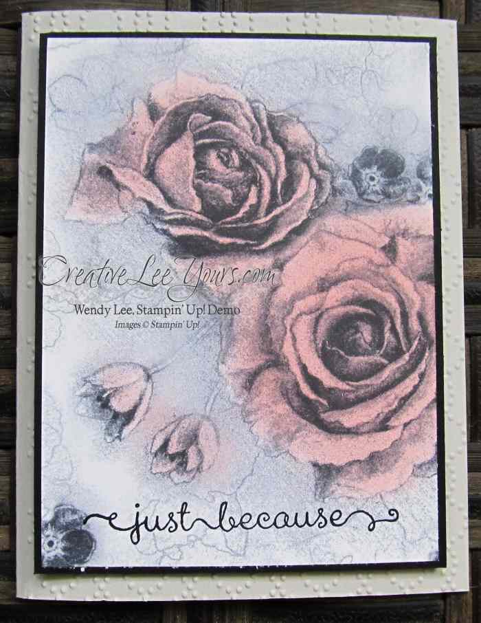 Timeless Elegance Rose by Wendy Lee, A dozen Thoughts stamp set, #creativeleeyours, Stampin' Up!, New catalog open house