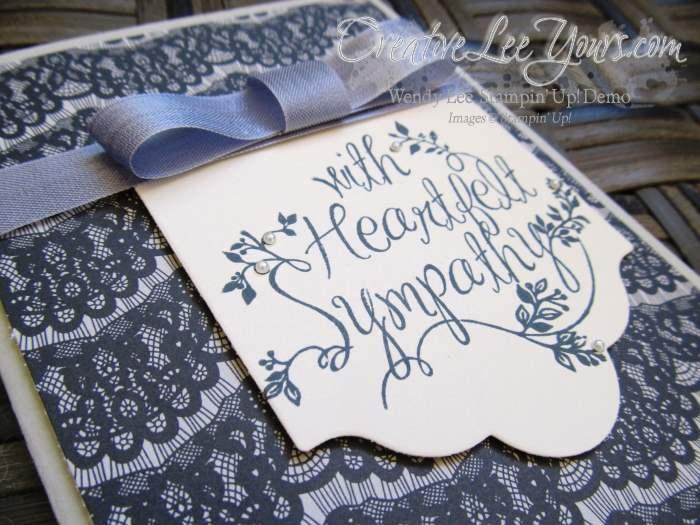 Heartfelt Sympathy by Wendy Lee, #creativeleeyours, Stampin' Up!, timeless elegance DSP