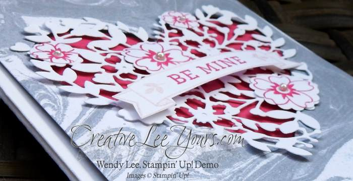 Be Mine by Carol Curren, #creativeleeyours, Stampin' Up!, Wendy Lee, Diemonds team swap, Bloomin' Love, Bloomin' Heart