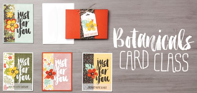 botanicalsCardClass, wendy lee, #creativeleeyours, Stampin' Up!