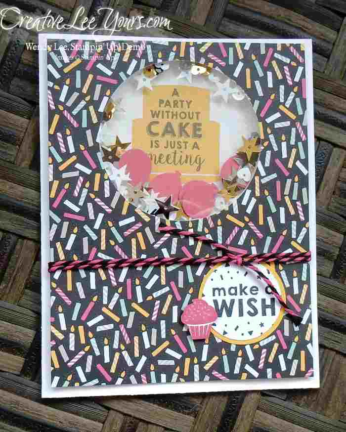 Party Wishes Shaker by Wendy Lee, #creativeleeyours, Stampin' Up!, Birthday Card