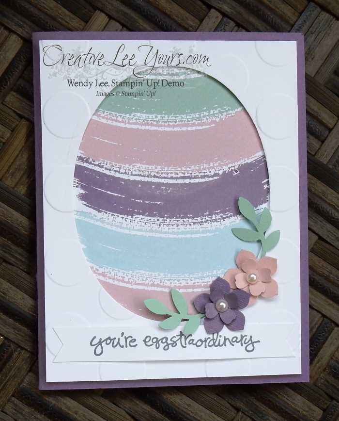Work of Art Easter Egg by Wendy Lee, #creativeleeyours, Stampin' Up!, Greatest Greetings