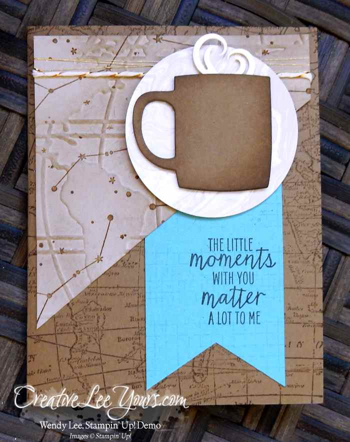 Coffee Moments by Wendy Lee, #creativeleeyours, Stampin' Up!, masculine card, a nice cuppa, going global, world map