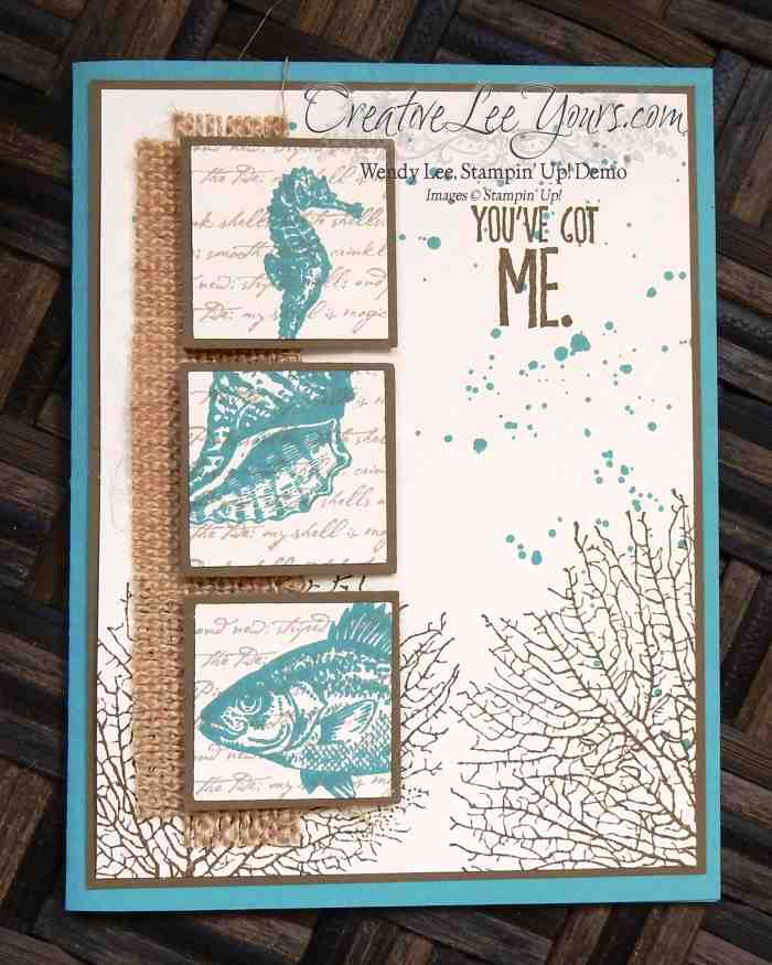 You've Got Me by Wendy Lee, #creativeleeyours,Stampin' Up!, By the Tide, Masculine card