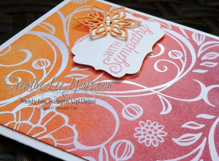 Flourish Sympathy by Wendy Lee, Stampin Up, Stamping, #creativeleeyours, Flourishing Phrases stamp set, Flourish thinlits
