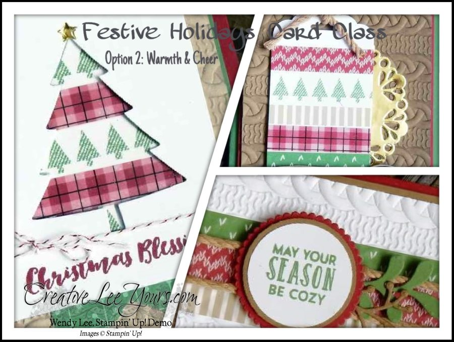 Festive Holidays Card Class by Wendy Lee, Stampin Up, Stitched with cheer stamp set, Layering circles Framelits, pretty pines Thinlits, cable knit embossing folder, #creativeleeyours, Hand Made Christmas Cards