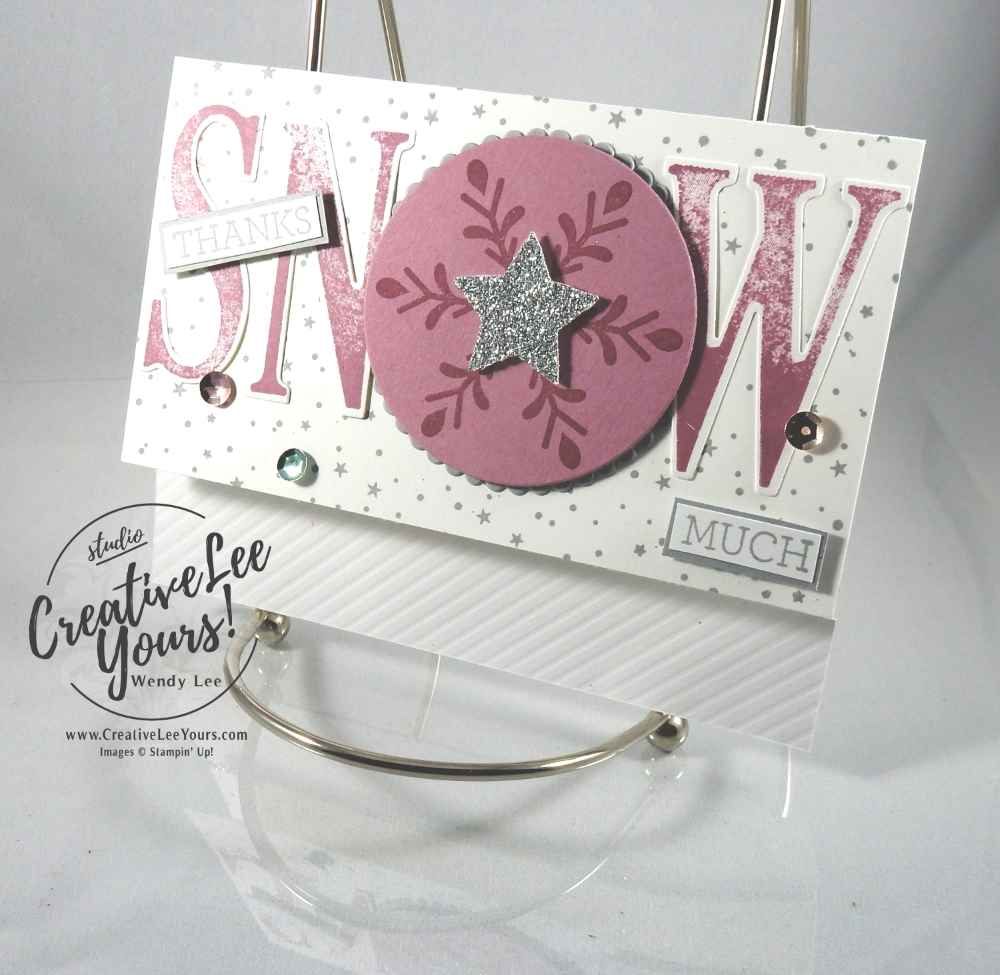 Thanks SNOW Much by Wendy Lee, Stampin Up, hand made card, holly jolly greetings stamp set, crazy about you stamp set,letters for you stamp set, #creativeleeyours, December 2016 FMN class