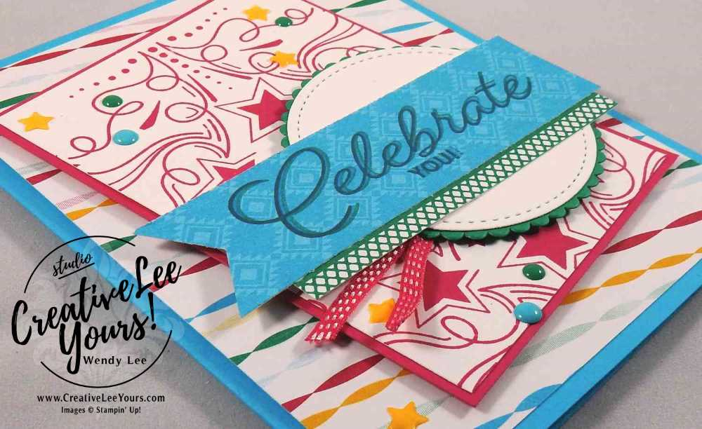 Festive Celebrate You by Wendy Lee, Stampin Up, #creativeleeyours, birthday blast stamp set, hand made birthday card