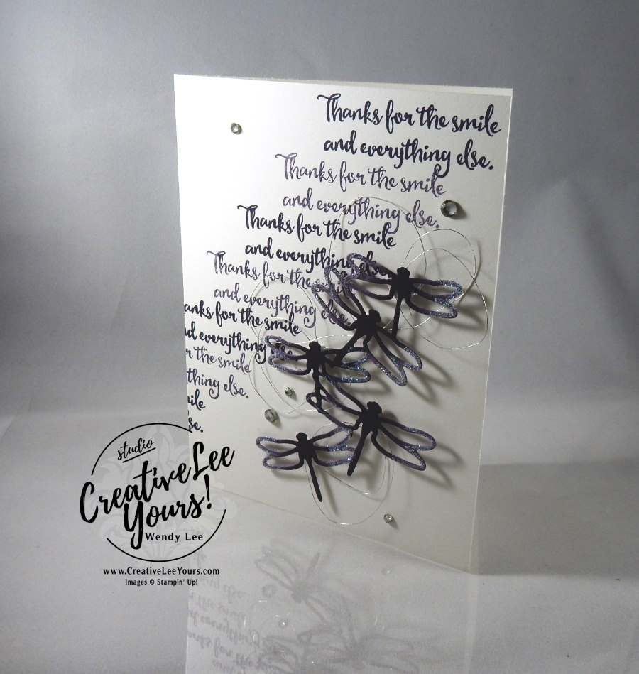 Thanks for the Smile by Wendy Lee, Stampin Up, #creativeleeyours, dragonfly dreams stamp set, detailed dragonfly thinlits, hand made card