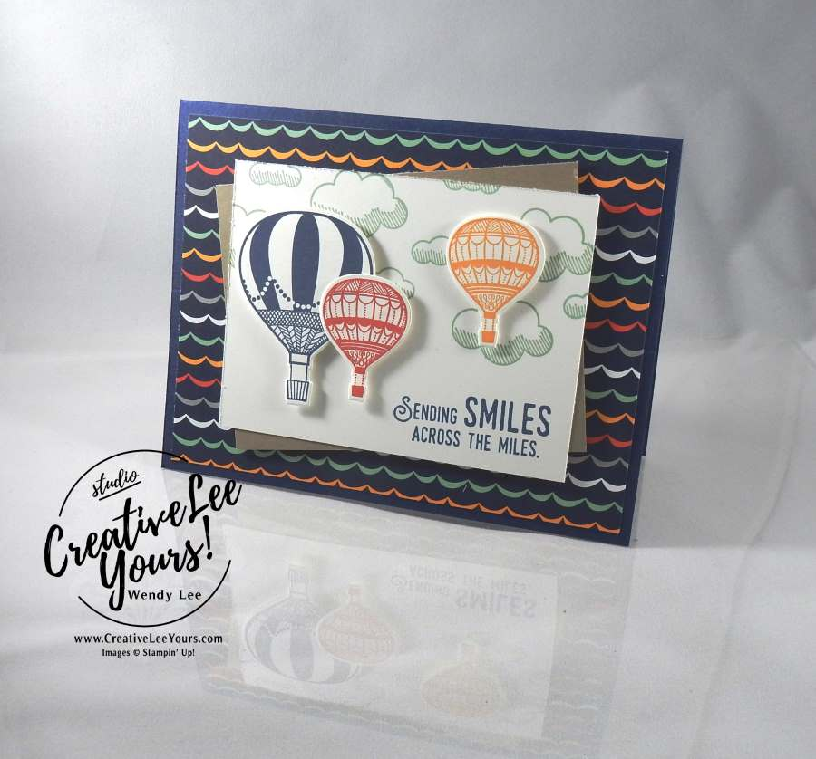 Lift Me Up Smiles by Wendy Lee, Stampin Up, #creativeleeyours, creatively yours, Lift me up stamp set, Up & away thinlits, carried away designer paper, #SAB2017, hand made birthday card