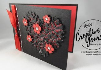 Bloomin Love Valentine by Wendy Lee, Stampin Up, #creativeleeyours, hand made valentine card