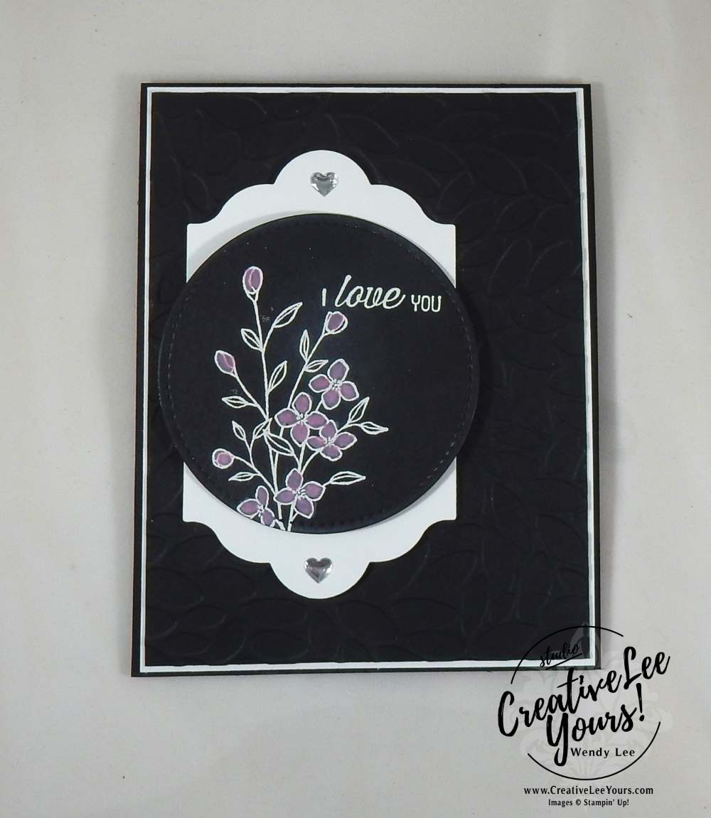I Love You Painting by Wendy Lee, Stampin Up, #creativeleeyours, January 2017 FMN class, Touches of Texture stamp set, Flourishing Phrases stamp set, painting technique