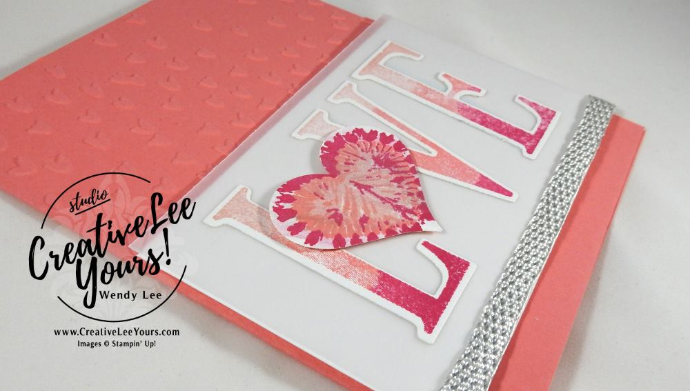 Tie Dyed Love by Wendy Lee,Stampin Up!, #creativeleeyours, Ombre, Tie Dyed stamp set, Letters for you stamp set, large letters framelits, hand made valentine card