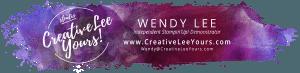 creativeleeyours.com header logo with Wendy lee, Stampin Up, #creativeleeyours, creatively yours