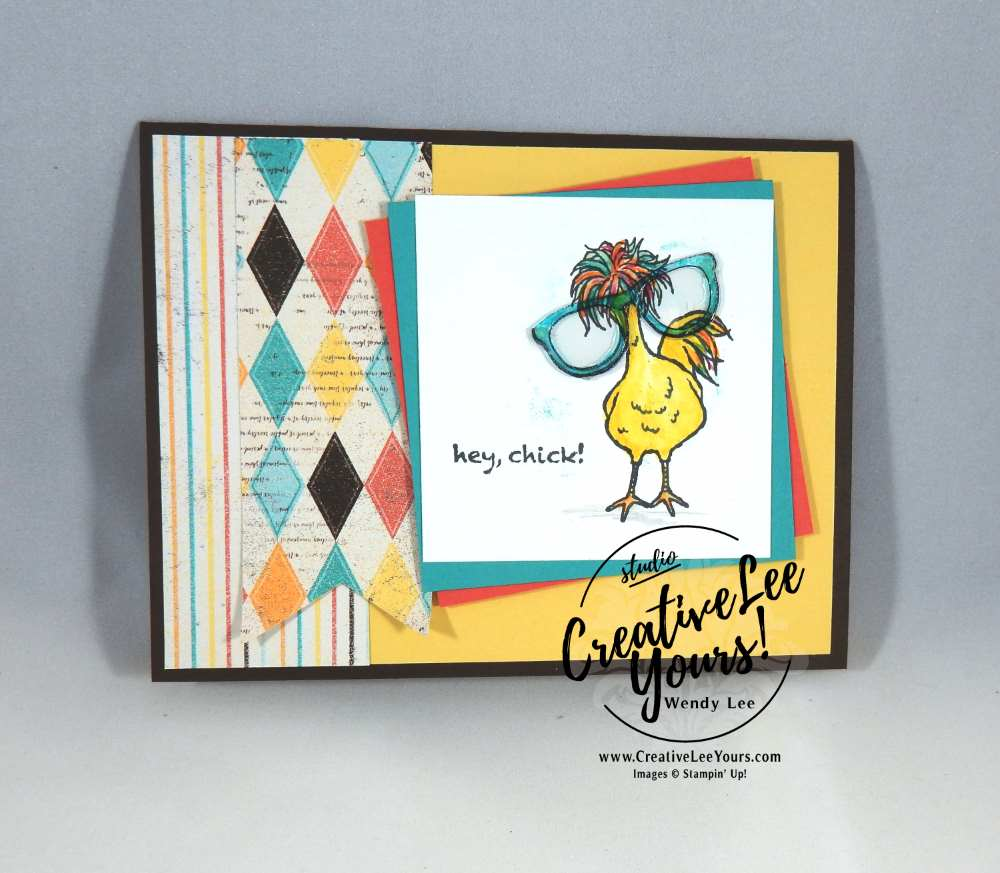 Crazy Chicken by Wendy Lee, Stampin Up, Hey Chick stamp set, #creativeleeyours, creatively yours, NC demos meeting, hand stamped card, all occasions, #SAB2017