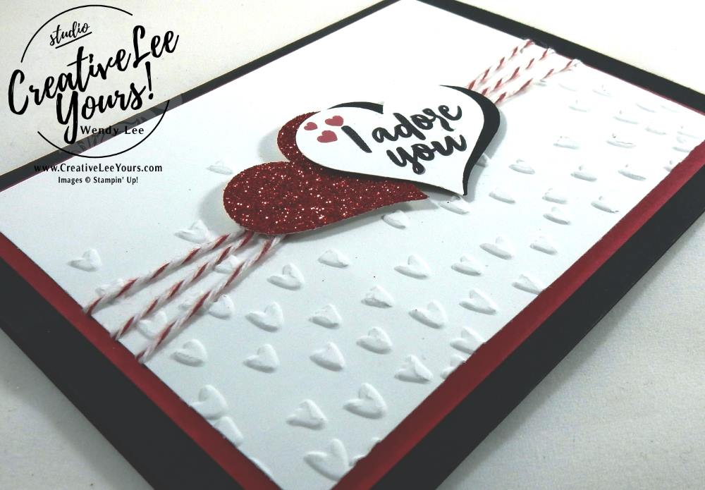 I Adore You Valentine by Wendy Lee, Stampin Up, #creativeleeyours, creatively yours, January 2017 Paper Pumpkin Adoring Arrows kit, February 2017 FMN bonus card