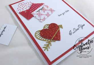Sending Love by Pam Lawson, Stampin Up, #creativeleeyours, creatively yours, sealed with love stamp set, love notes framelits, diemond team swap, hand made valentine card