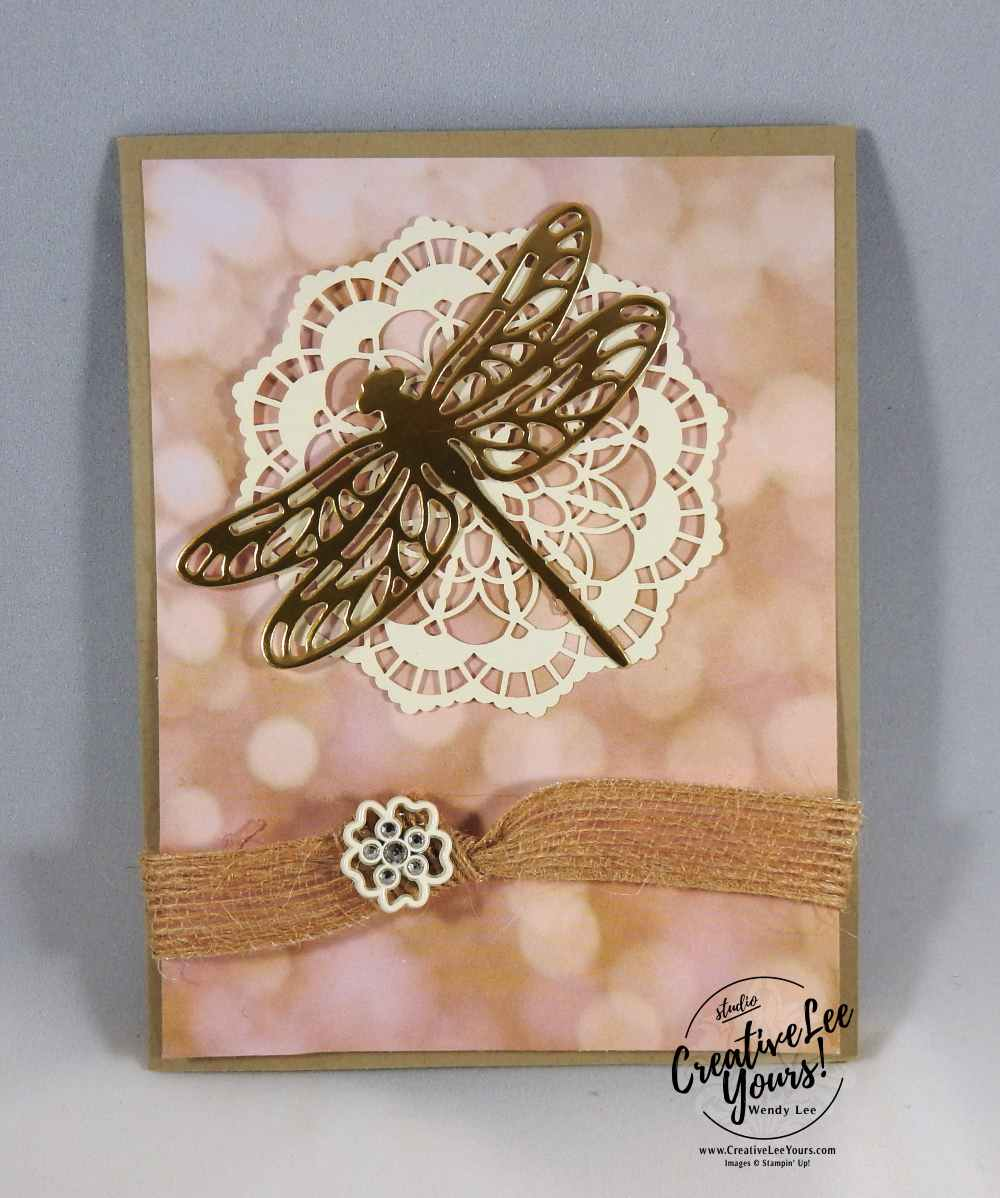 Beautiful Dragonfly by Betsy Batten, Stampin Up, #creativeleeyours, creatively yours, diemonds team swap, dragonfly dreams stamp set, detailed dragonfly thinlits, Wendy Lee