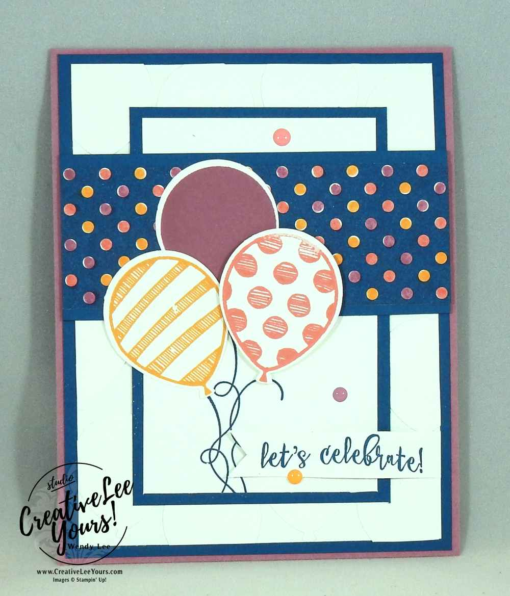 Balloon Adventure 1 sheet wonder by Wendy Lee, class pdf, Stampin Up, #creativeleeyours, cardmaking, rubber stamps, hand made card, balloon adventure stamp set, birthday cards