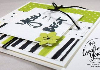 You Are The Best by Wendy Lee, Stampin Up, #creativeleeyours, creatively yours, stamping, rubber stamps, hand made card, A Sara Thing stamp set, stitched shapes framelits, seasonal layers thinlits, thank you card, June 2017 FMN class, Paper Pumpkin BONUS card