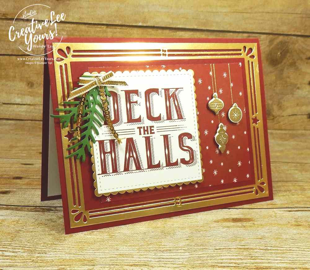 Deck The Halls by wendy lee, stampin Up,stamping rubber stamps, carols of christmas stamp set, card front builder thinlits, handmade christmas card,August 2017 FMN class