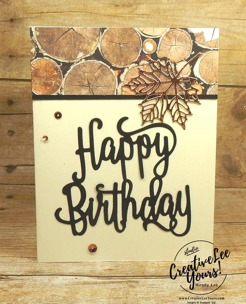 Wood Textures Birthday by wendy lee, stampin up, stamping, rubber stamps, handmade birthday card, wood textures designer series paper, colorful seasons stamp set, happy birthday thinlits, seasonal layers thinlits, masculine