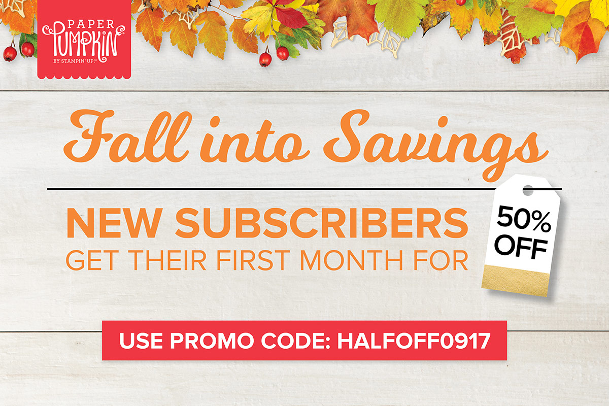 fall into savings promotion with wendy lee, stampin up, paper pumpkin, kit, subscription program, #creativeleeyours, handmade cards, rubber stamps, stamping