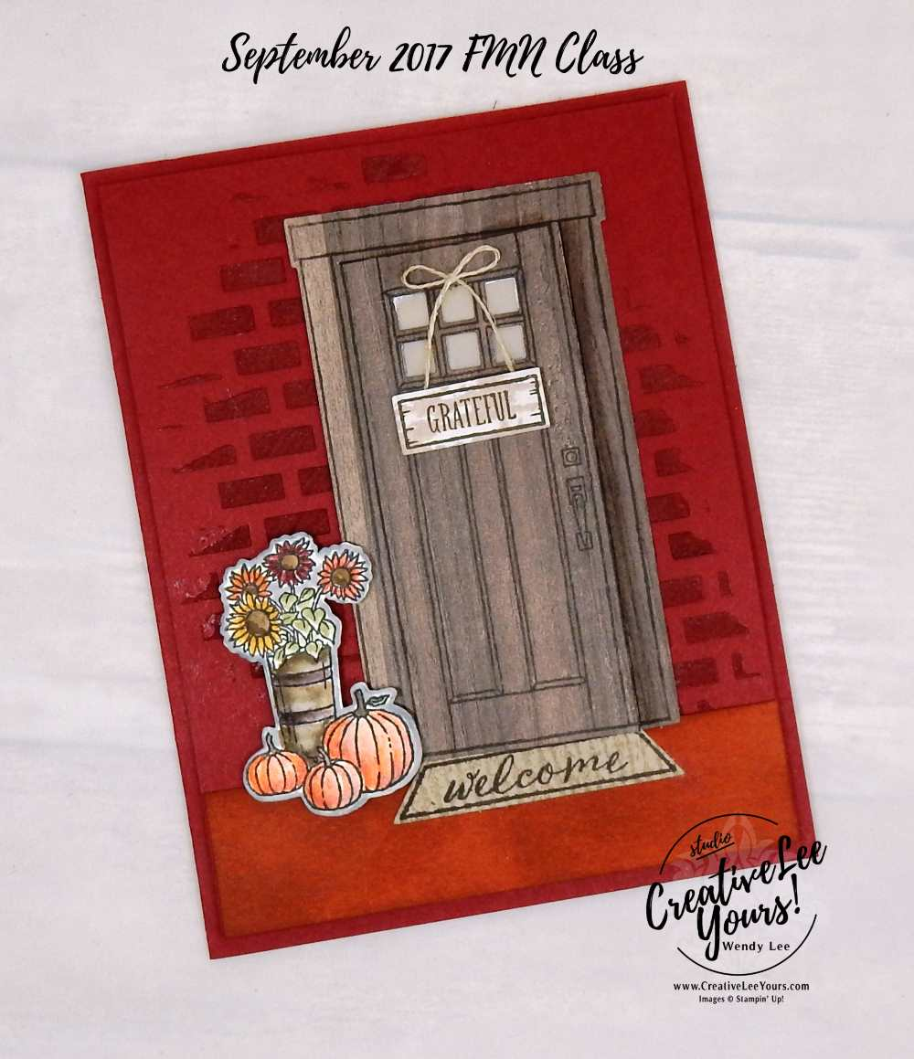 Grateful Home by Wendy Lee, stampin up, #creativeleeyours, September 2017 FMN class,, fall cards, handmade, stamping, at home with you stamp set, direct ink to paper technique, at home framelits, embossing paste