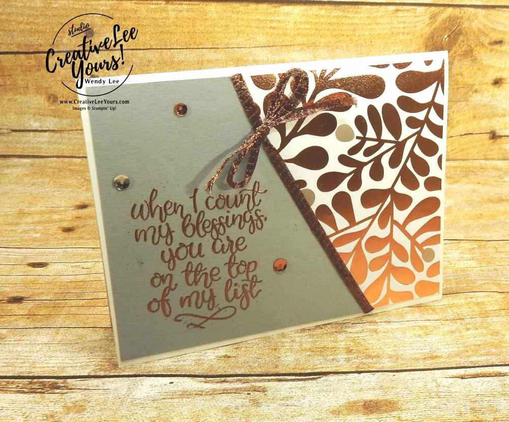 Blessings by Nancy Phillips,creatively yours, Wendy Lee, Stampin Up, #creativeleeyours, diemonds team swap, count my blessings stamp set, heat embossing, stamp set, stamping, handmade card, fall, thanksgiving, rubber stamps, easy, quick, elegant