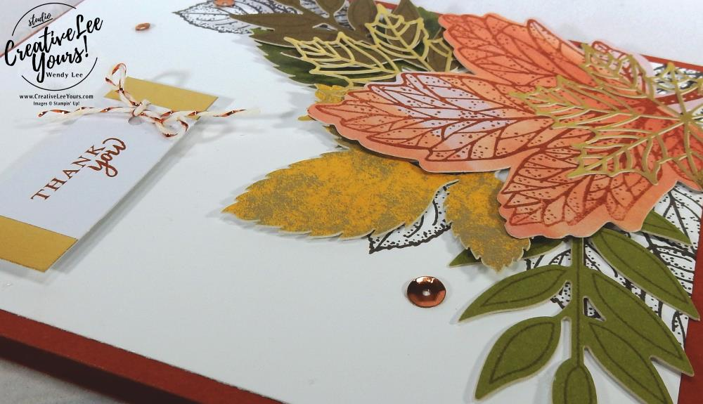 Thank You Leaves by Wendy Lee, September 2017 Layered Leaves Paper Pumpkin Kit, Stampin Up, handmade fall cards and gifts, stamping, #creativeleeyours, creatively yours, thanksgiving cards and gifts