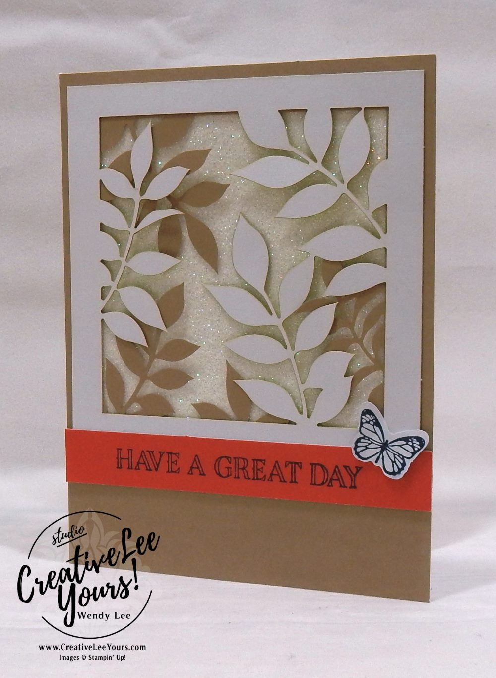Have A Great Day by Wendy Lee,December 2017 Paper Pumpkin Flora and Flutter Kit,stampin up, handmade cards, rubber stamps, stamping, kit, subscription, floral cards, congratulations, SAB,sale-a-bration,#creativeleeyours, creatively yours
