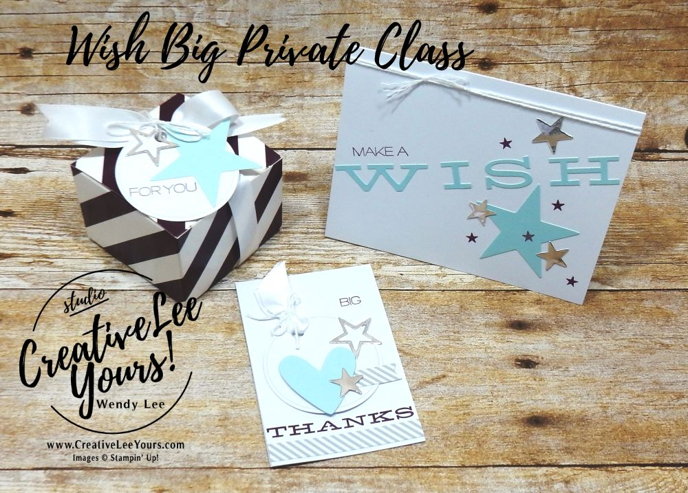 Wish Big set by wendy lee,private classes, gift set, stamping, handmade,teacher, secretary, Stampin Up, #creativeleeyours,creatively yours,, paper pumpkin stamp set