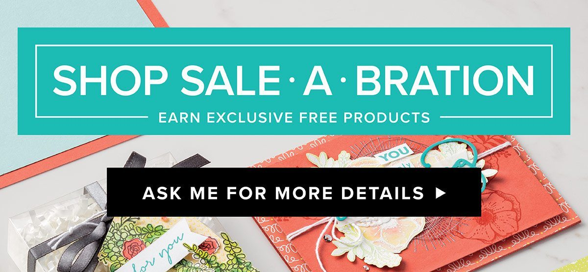 Stampin Up, promotion, sale-a-bration, SAB, #creativeleeyours, wendy lee, creatively yours, free products, stamping,paper crafting,handmade