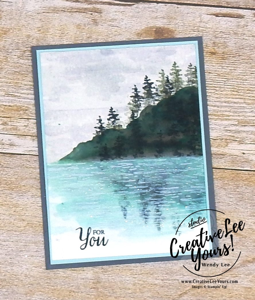 Extra Ordinary by Wendy lee, Stampin Up, stamping, hand made, friend, teacher appreciation, secretaries day, birthday,#creativeleeyours, creatively yours, February 2018 FMN card class, forget me not, Waterfront stamp set, SU, watercoloring, masculine,landscape
