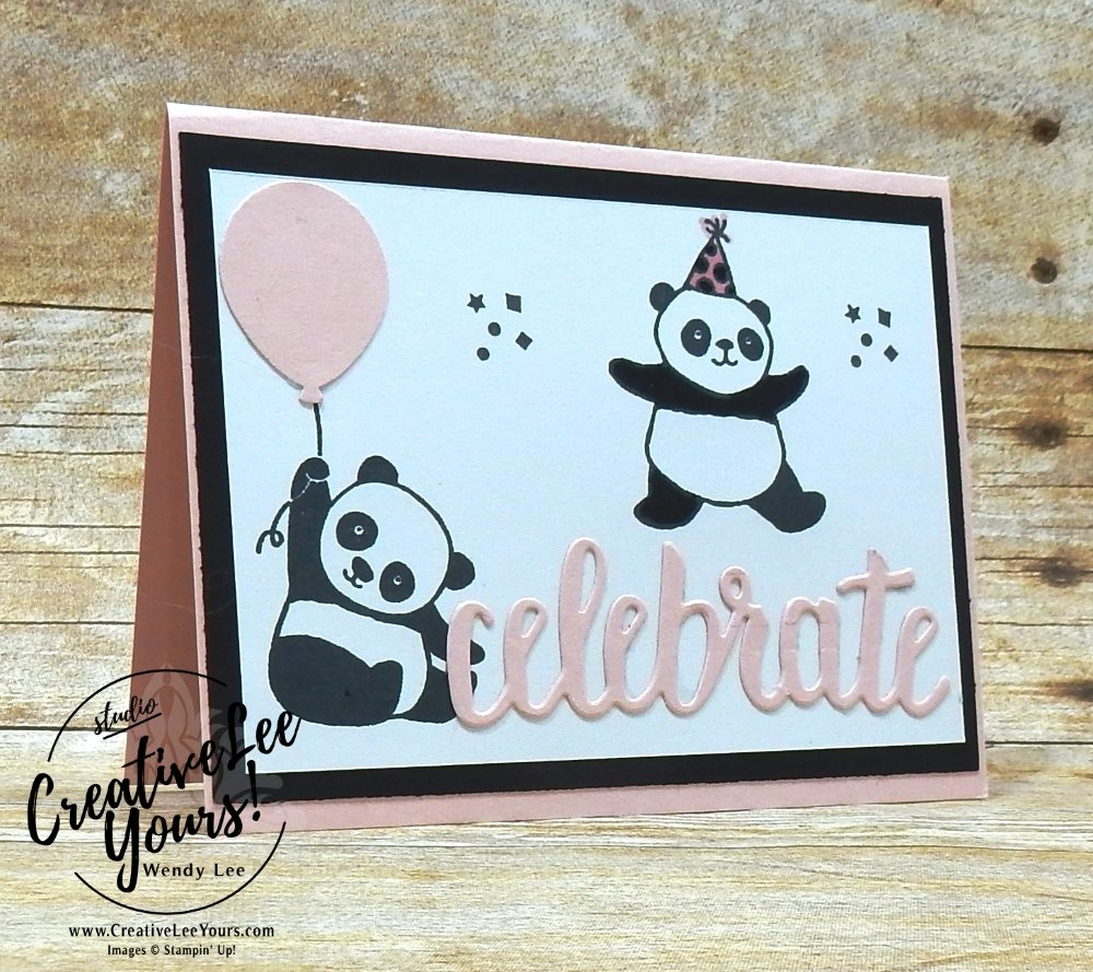 Panda Celebration by Pam Lawson, Wendy Lee, Diemonds team swap,Stampin Up, stamping, hand made, friend, teacher appreciation, secretaries day, birthday,#creativeleeyours, creatively yours, SAB, Sale-a-bration,Party Panda stamp set, FREE stamps,celebrate you thinlits,SU