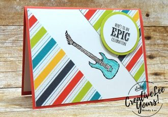 Epic Celebration by Jennifer Moretz, diemonds team swap,wendy lee, #creativeleeyours, creative-lee yours, creatively yours, kids, masculine, handmade, stamping, stampin up, Epic Celebrations stamp set, Sale-a-bration, SAB,SU,SU cards,watercolor,free stamps,birthday,congrats,guitar, music