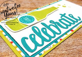 Celebrate Bubbles by Aimee Smith,wendy lee, stampin up, stamping, bubble over stamp set, SAB,Sale-a-bration,handmade,celebrate you thinlits,SU,#creativeleeyours, creatively yours,creative-lee yours, SU cards,diemonds team swap
