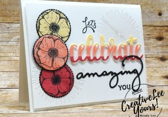 Celebrate Amazing You by Zoe Williams,wendy lee, stampin up, stamping, amazing you stamp set, SAB,Sale-a-bration,handmade,celebrate you thinlits,SU,#creativeleeyours, creatively yours,creative-lee yours, SU cards,diemonds team swap