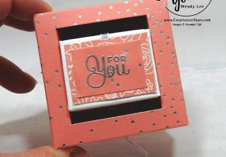 Pull & Turn Box by wendy lee, stampin up, handmade, stamping, #creativeleeyours, creatively yours, creative-lee yours, #makeacardsendacard, SU, Cake Soiree stamp set,seasonal layers thinits, free printable tutorial, embossing, candy treat holder